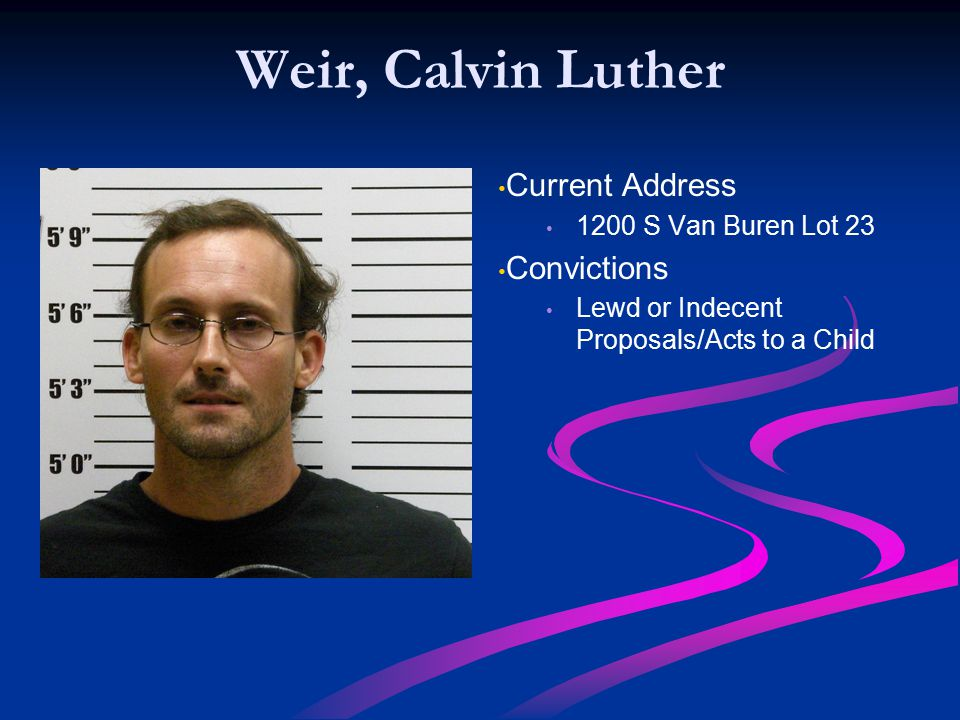 Weir, Calvin Luther Current Address Convictions