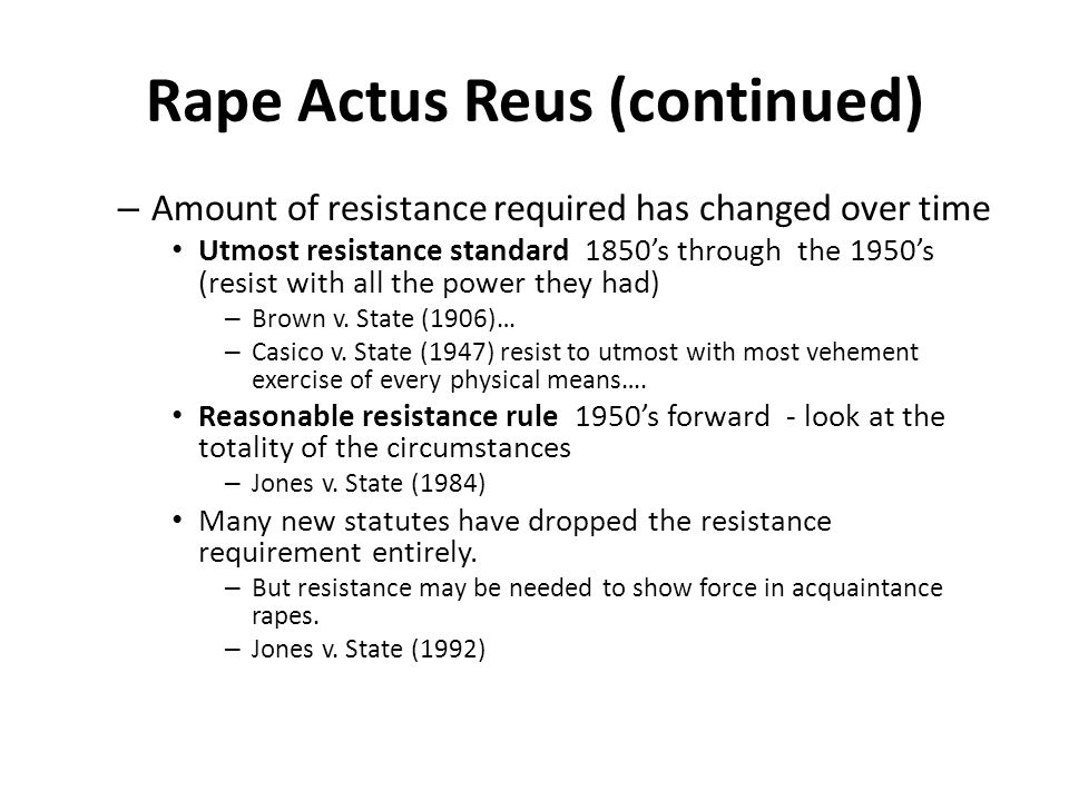 Rape Actus Reus (continued)