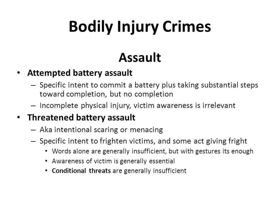 Bodily Injury Crimes Assault Attempted battery assault