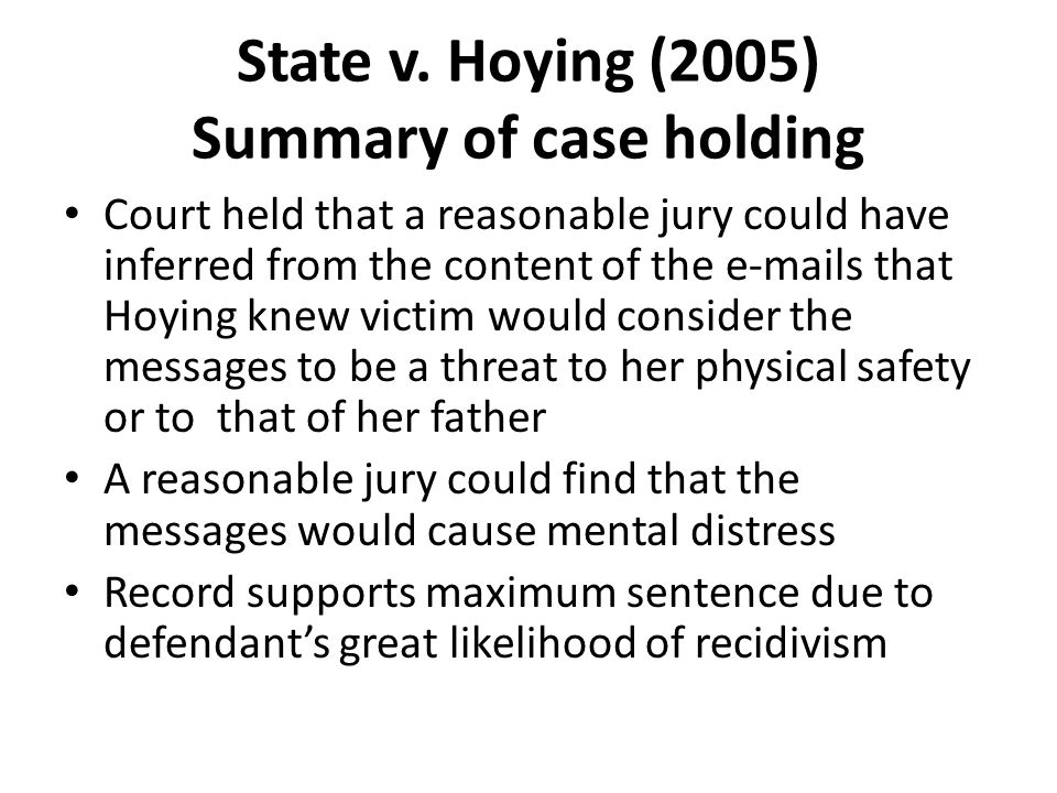 State v. Hoying (2005) Summary of case holding