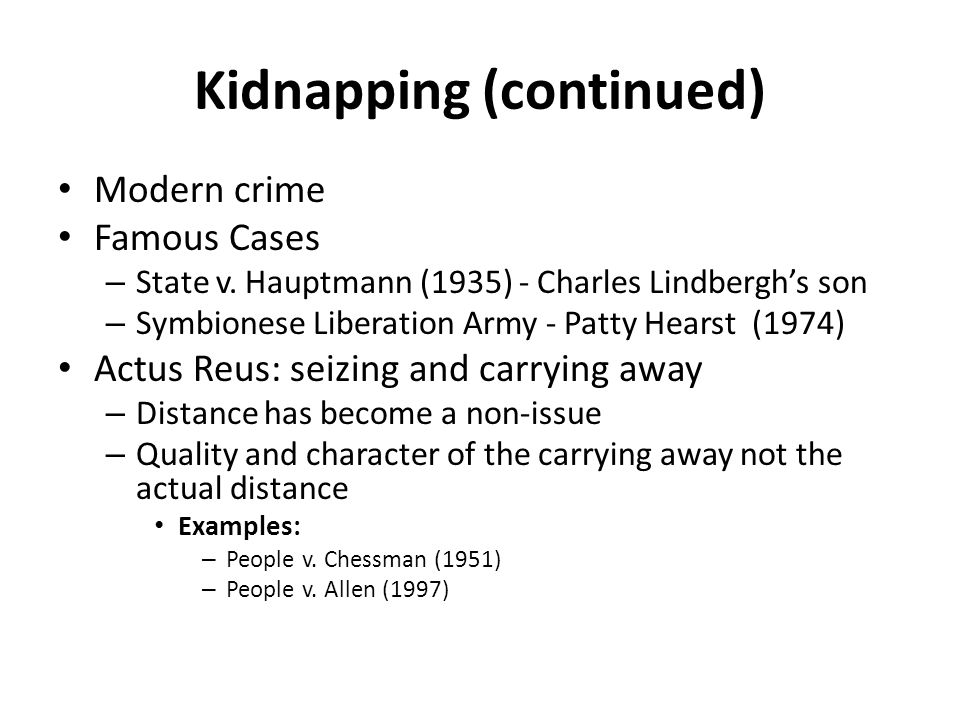 Kidnapping (continued)
