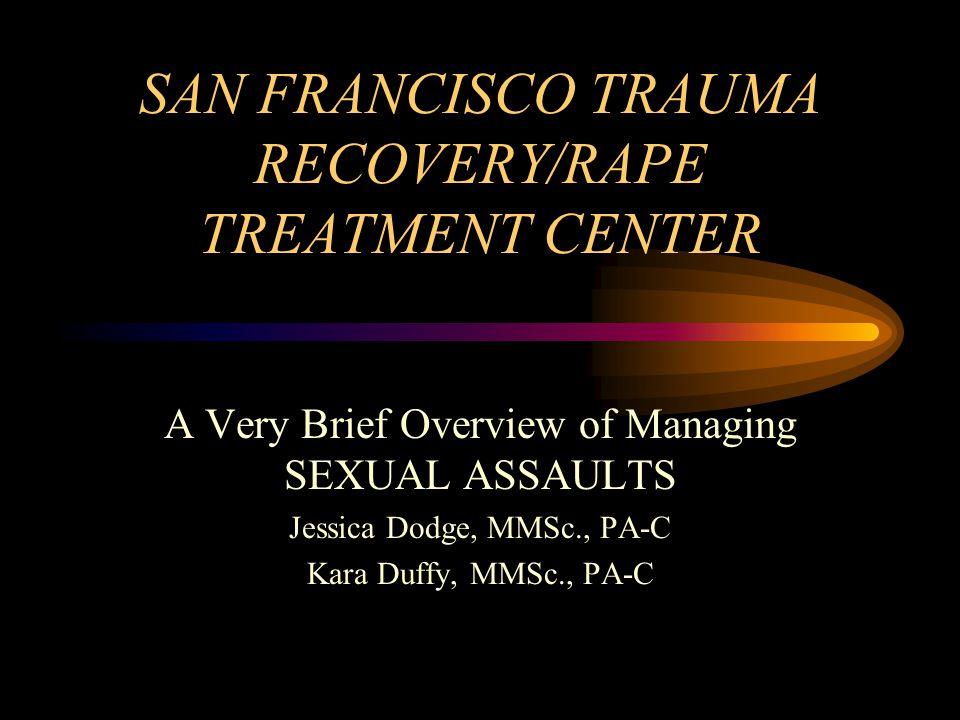 SAN FRANCISCO TRAUMA RECOVERY/RAPE TREATMENT CENTER