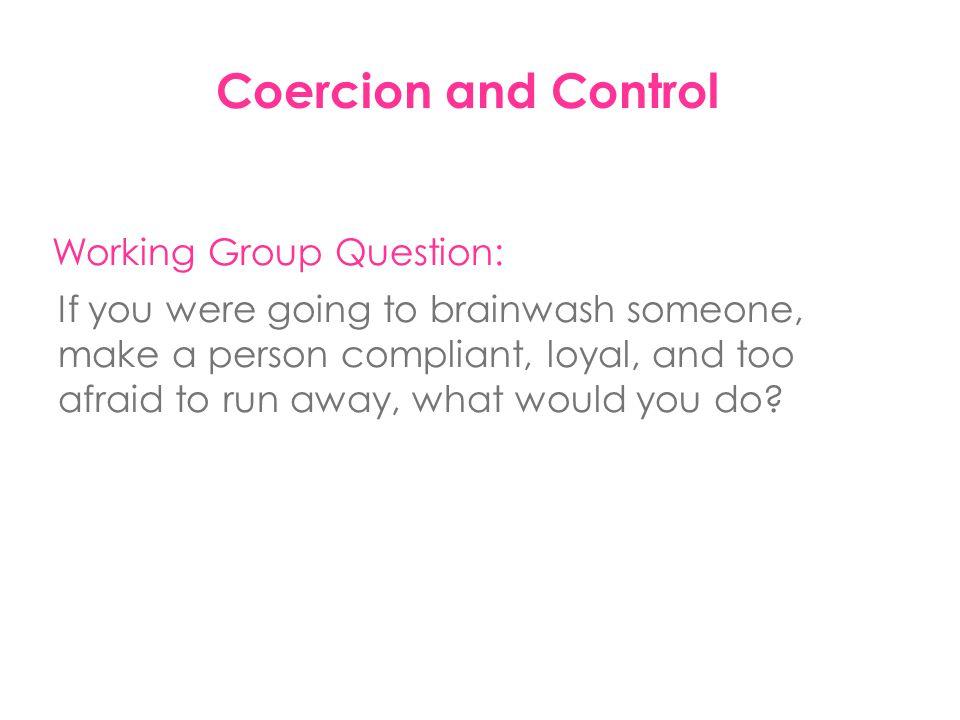 Coercion and Control