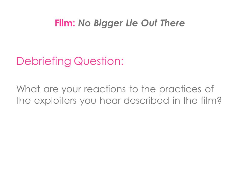 Film: No Bigger Lie Out There