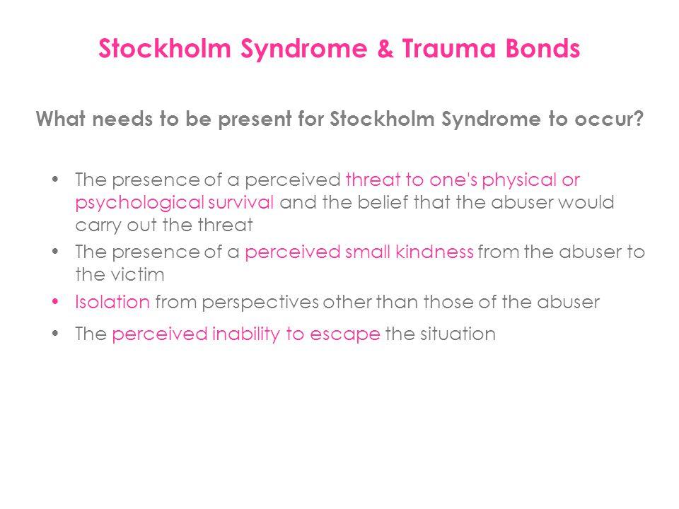 Stockholm Syndrome & Trauma Bonds