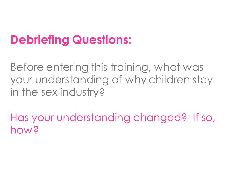 Debriefing Questions: