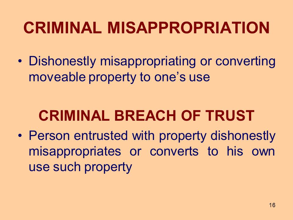 CRIMINAL MISAPPROPRIATION