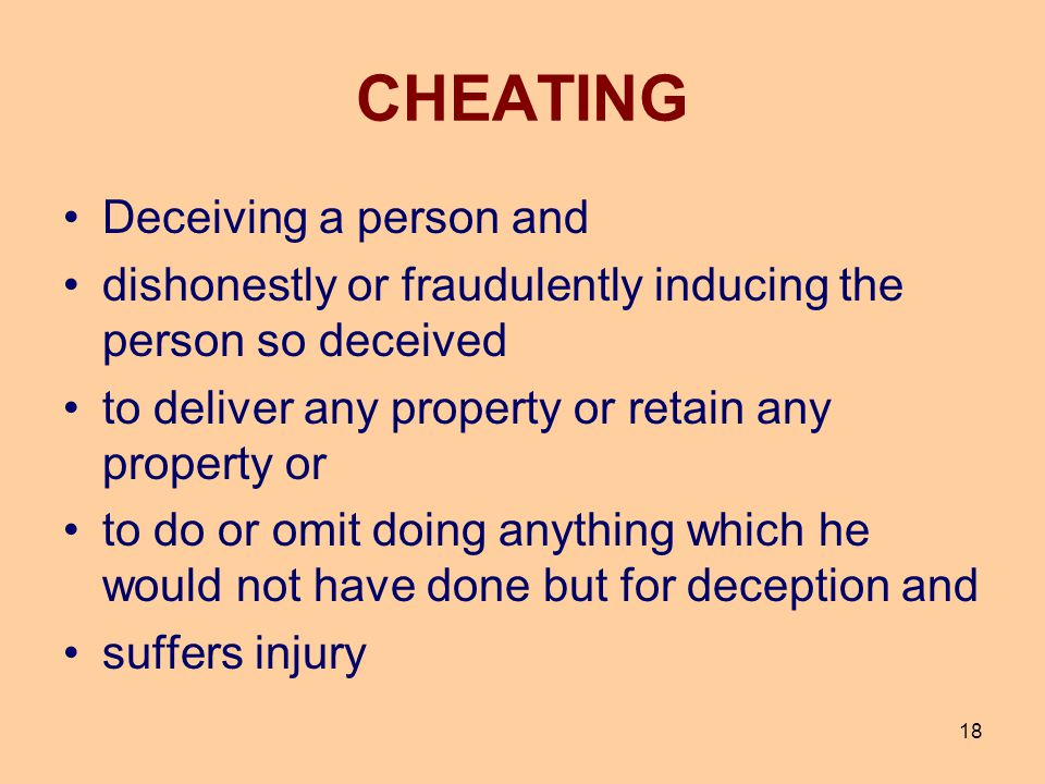 CHEATING Deceiving a person and
