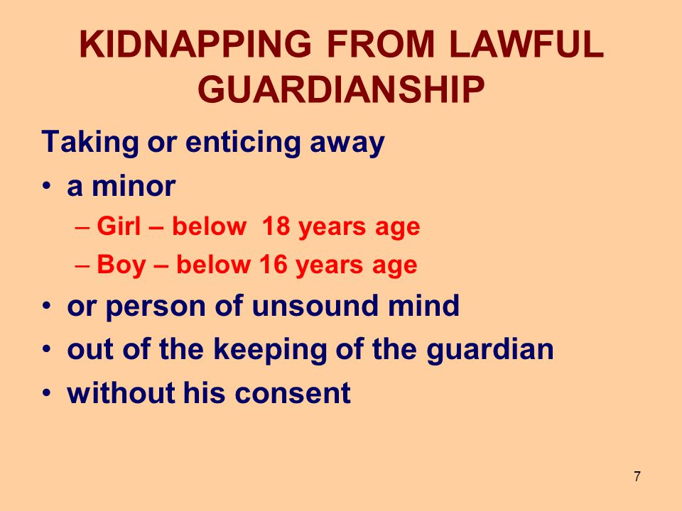 KIDNAPPING FROM LAWFUL GUARDIANSHIP