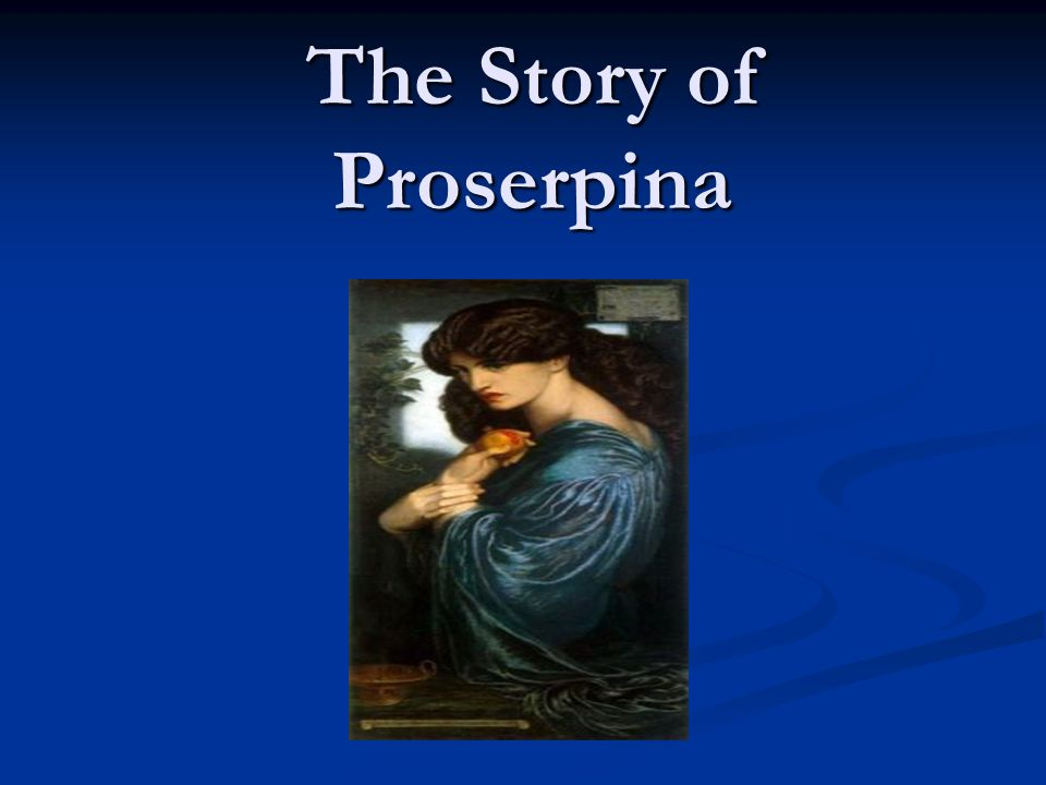 The Story of Proserpina