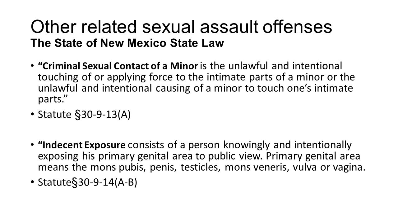 Other related sexual assault offenses The State of New Mexico State Law