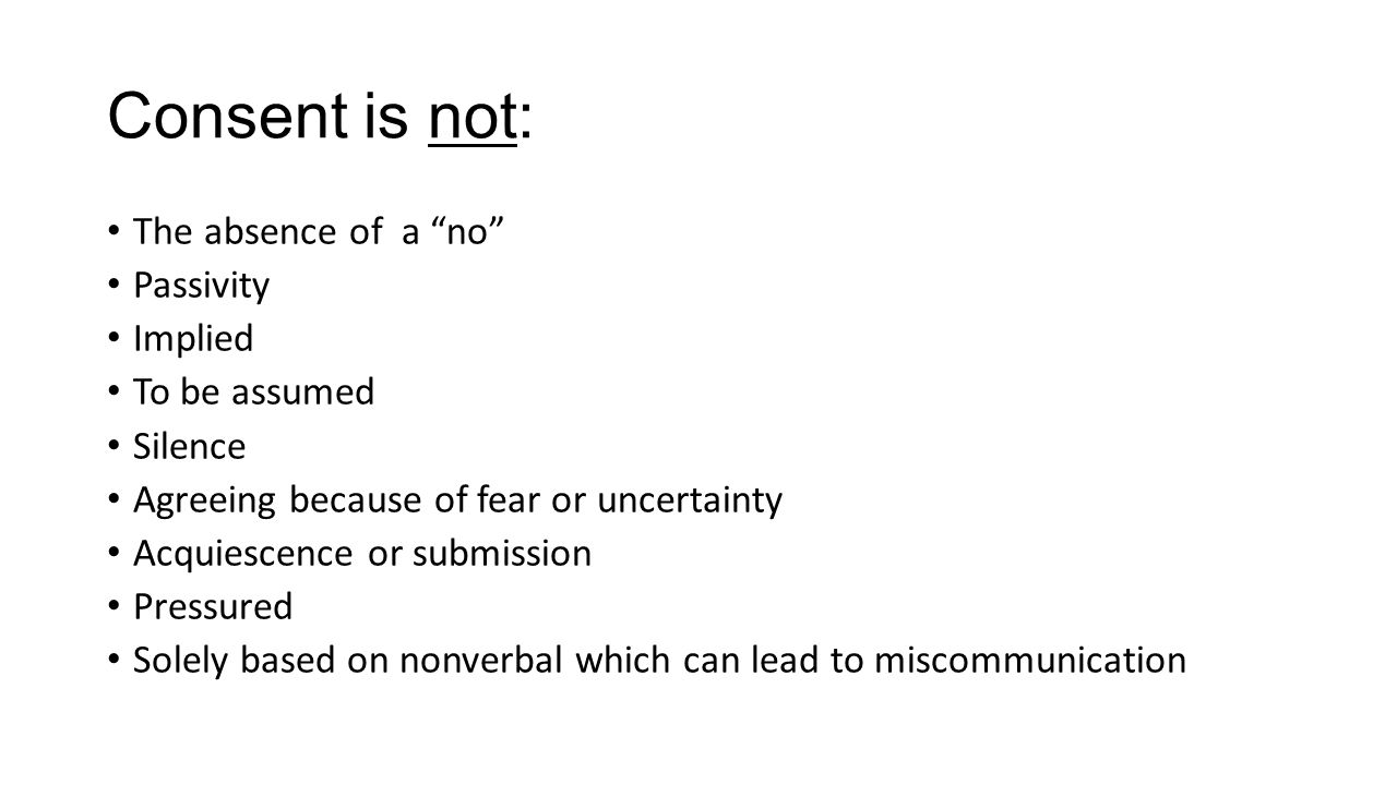 Consent is not: The absence of a no Passivity Implied To be assumed