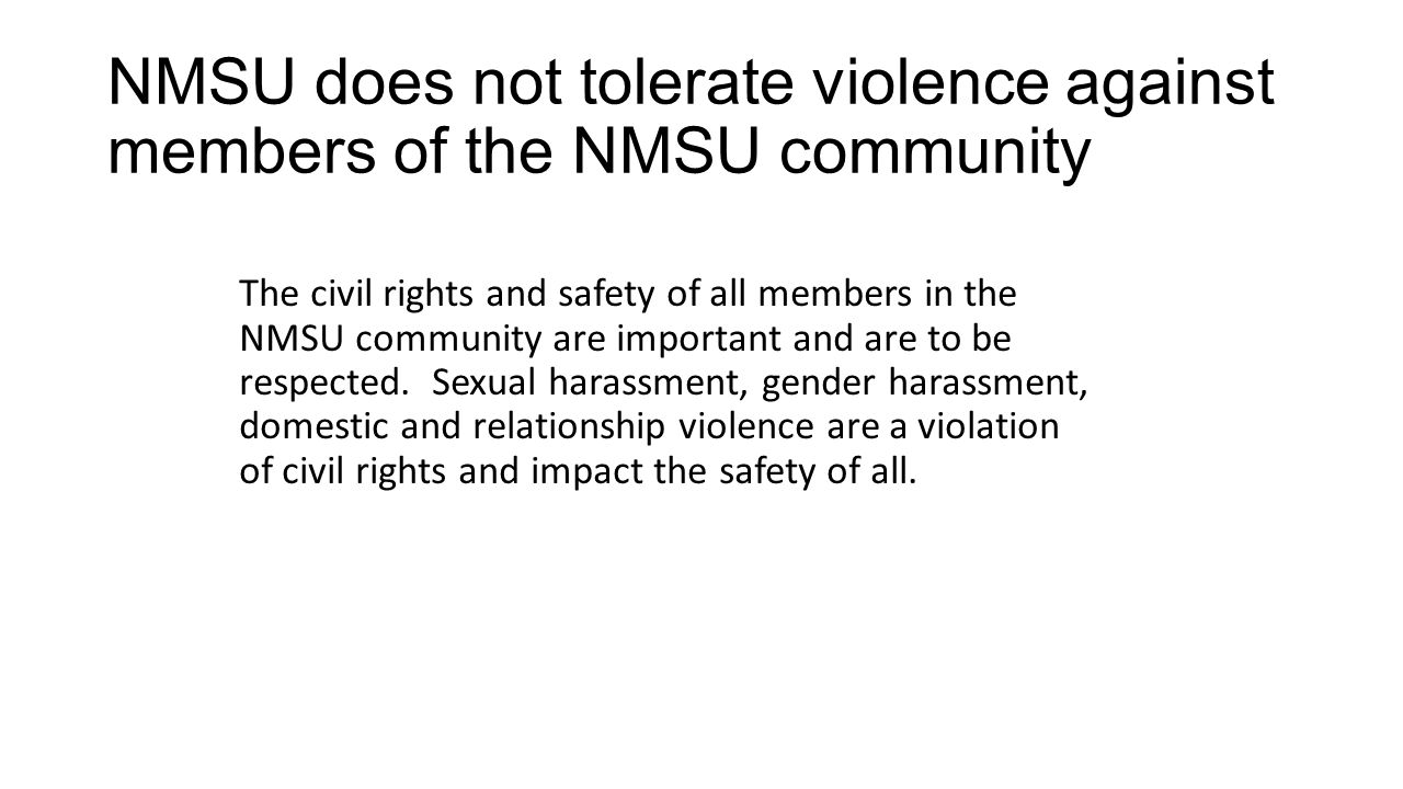 NMSU does not tolerate violence against members of the NMSU community