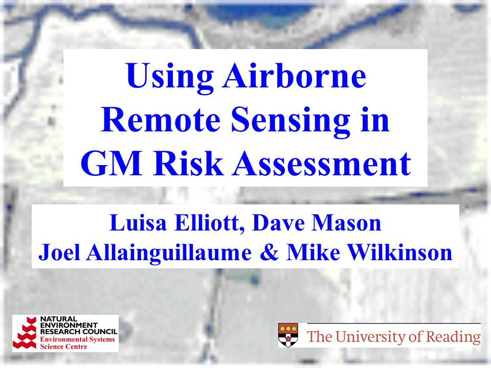 Using Airborne Remote Sensing in GM Risk Assessment