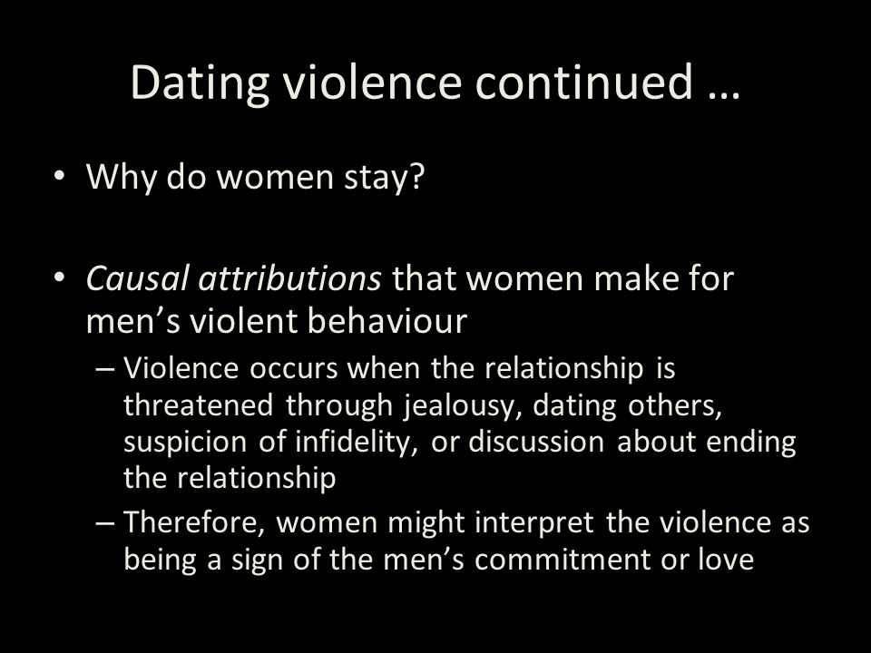 Dating violence continued …