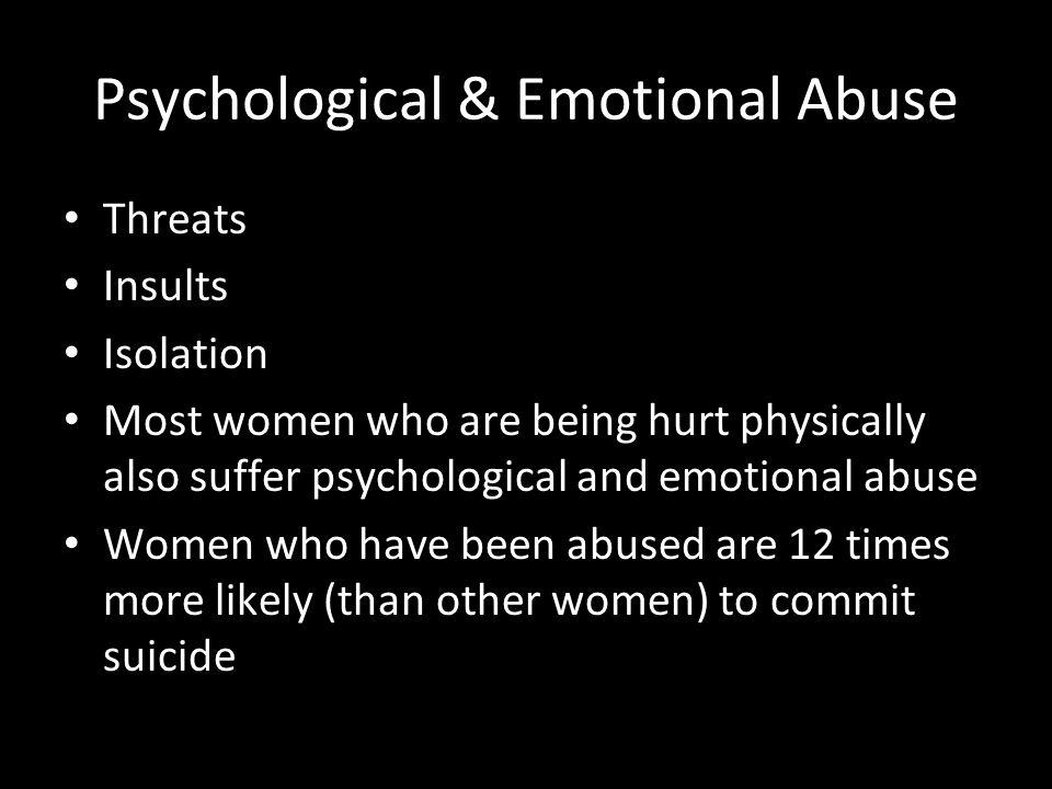 Psychological & Emotional Abuse