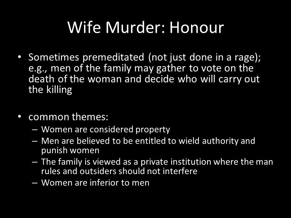 Wife Murder: Honour