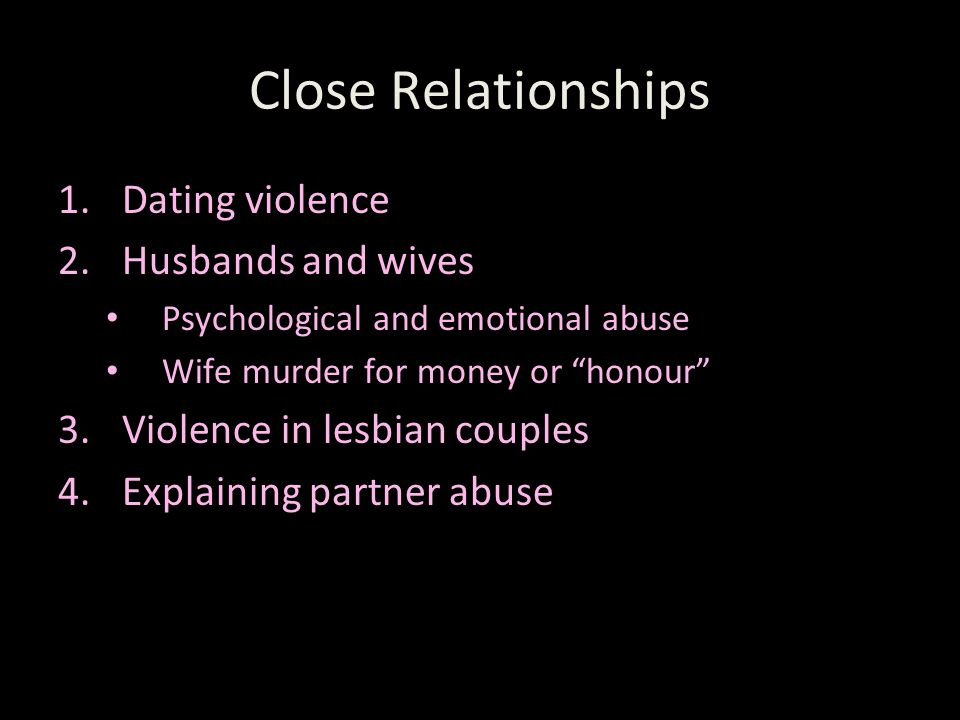 Close Relationships Dating violence Husbands and wives
