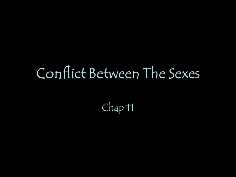 Conflict Between The Sexes