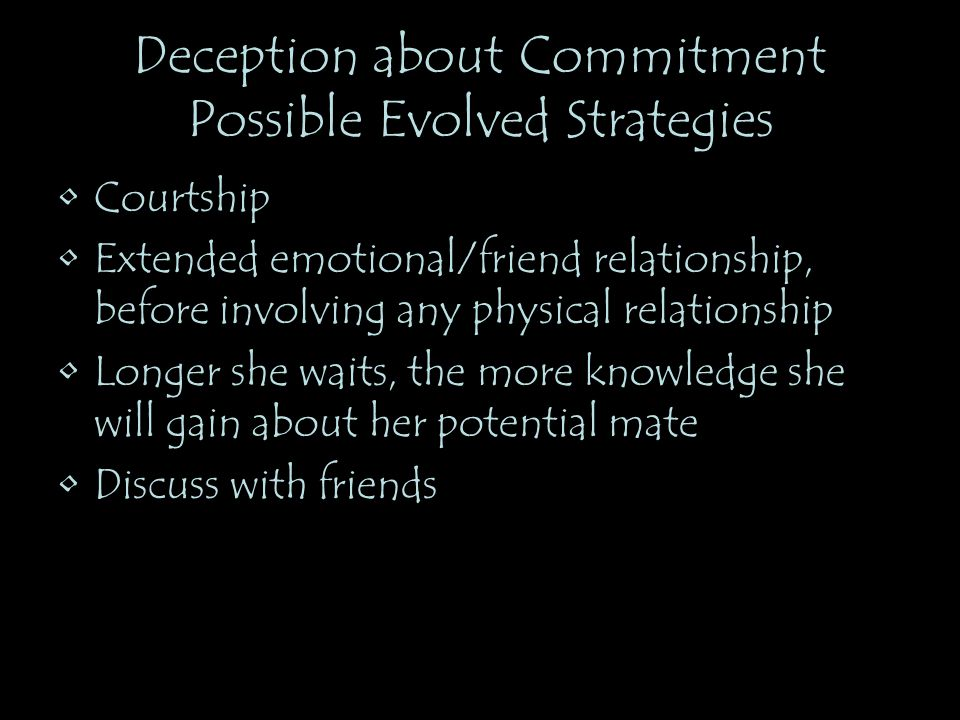 Deception about Commitment Possible Evolved Strategies