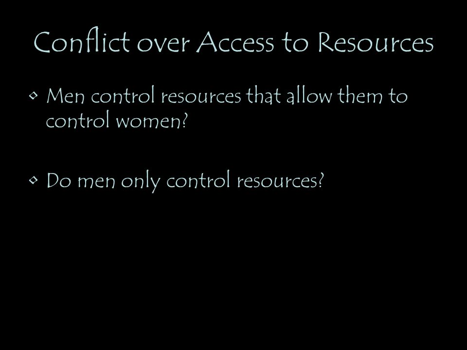 Conflict over Access to Resources