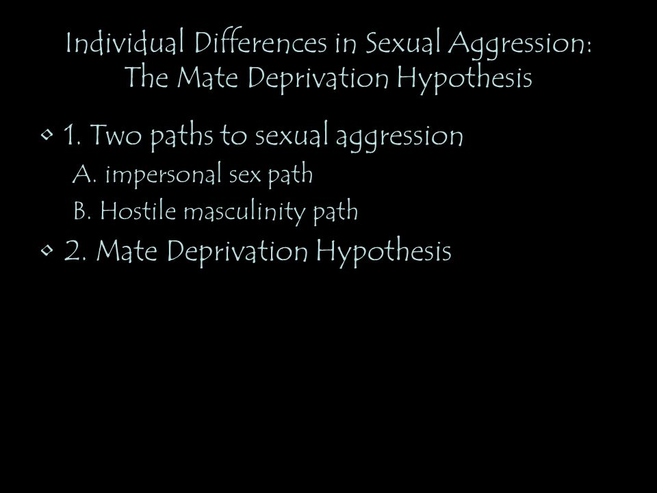 1. Two paths to sexual aggression