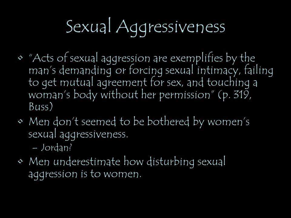 Sexual Aggressiveness