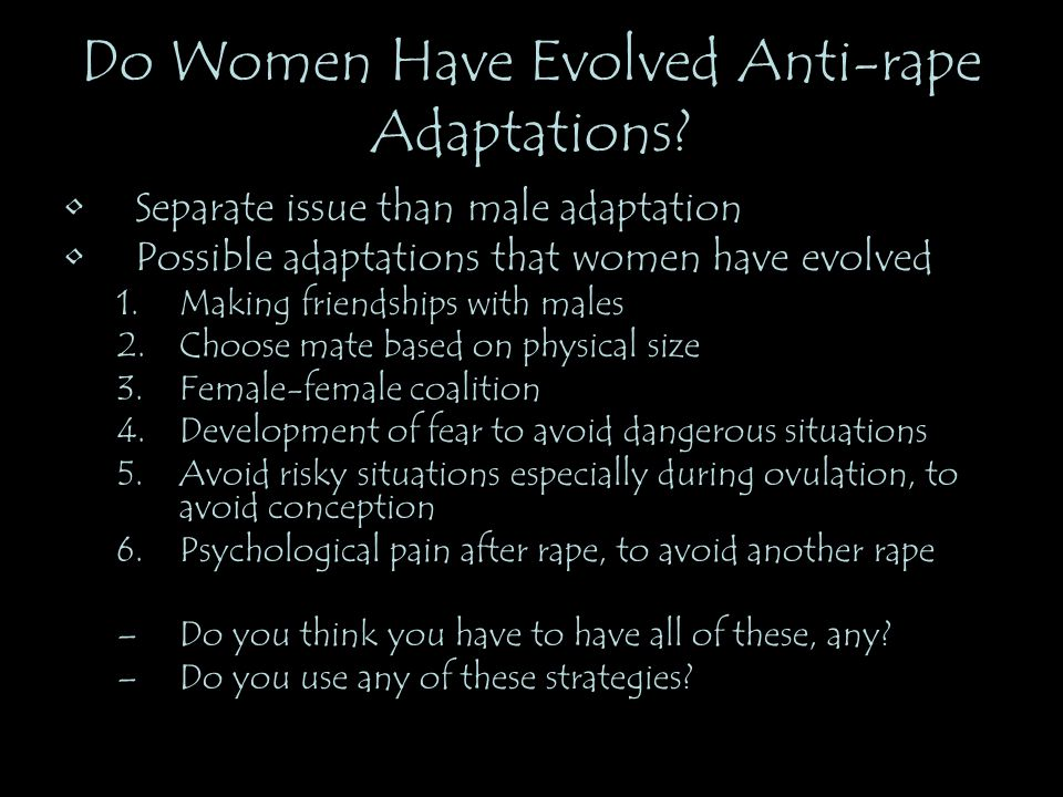 Do Women Have Evolved Anti-rape Adaptations