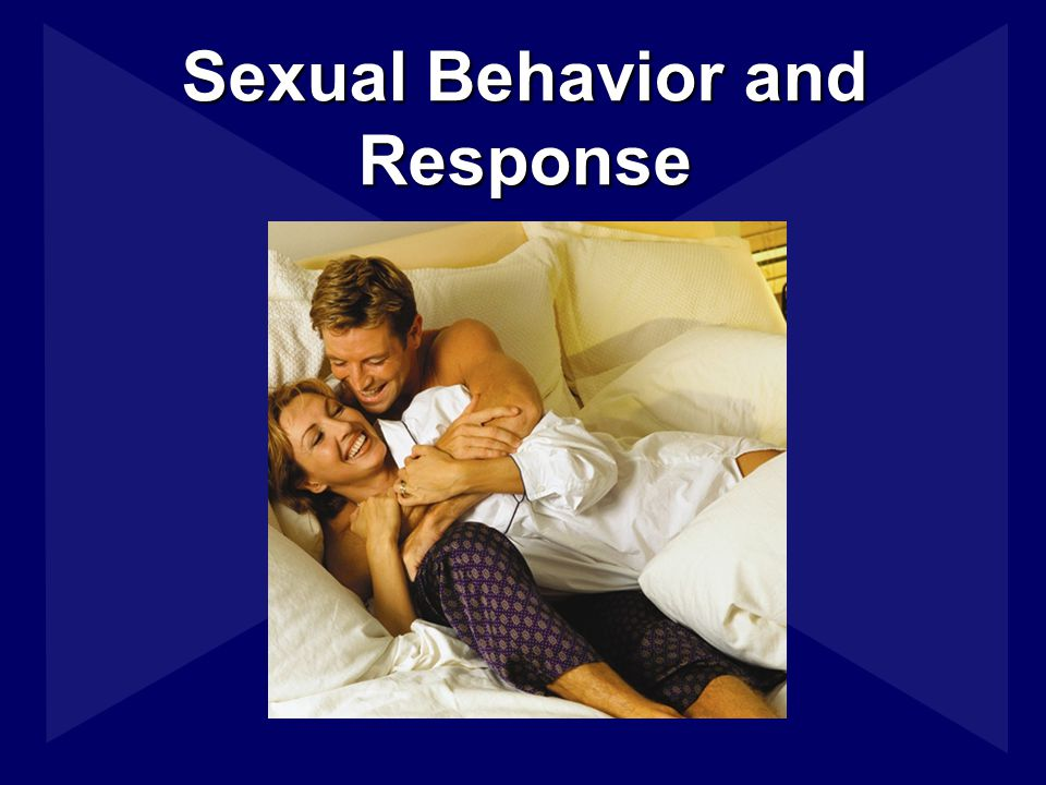Sexual Behavior and Response