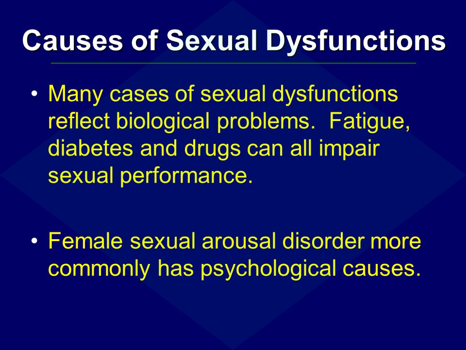 Causes of Sexual Dysfunctions