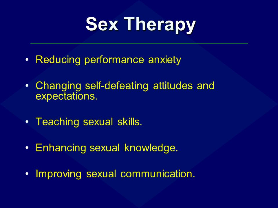 Sex Therapy Reducing performance anxiety