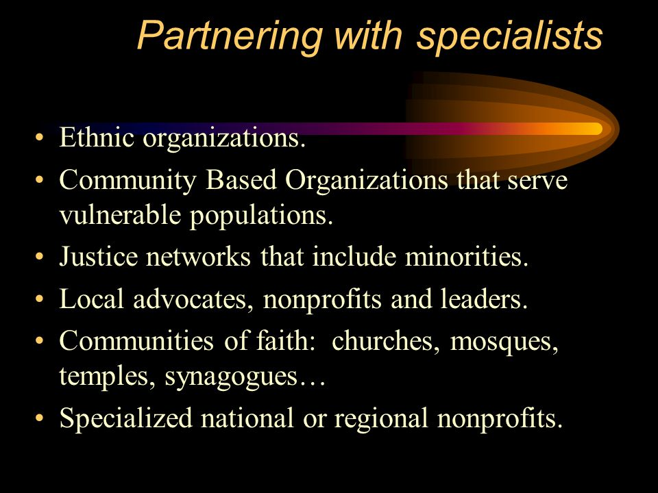 Partnering with specialists