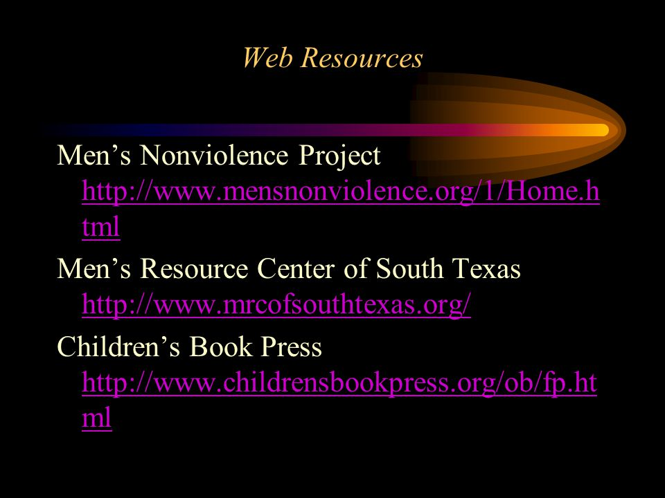 Men's Nonviolence Project http://www.mensnonviolence.org/1/Home.html