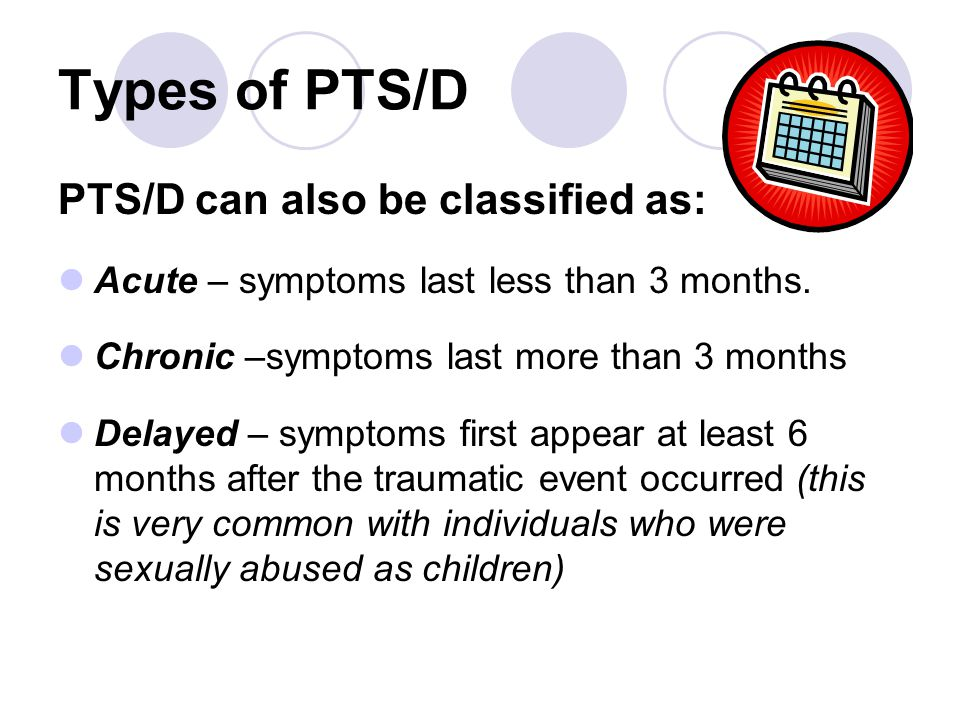 Types of PTS/D PTS/D can also be classified as: