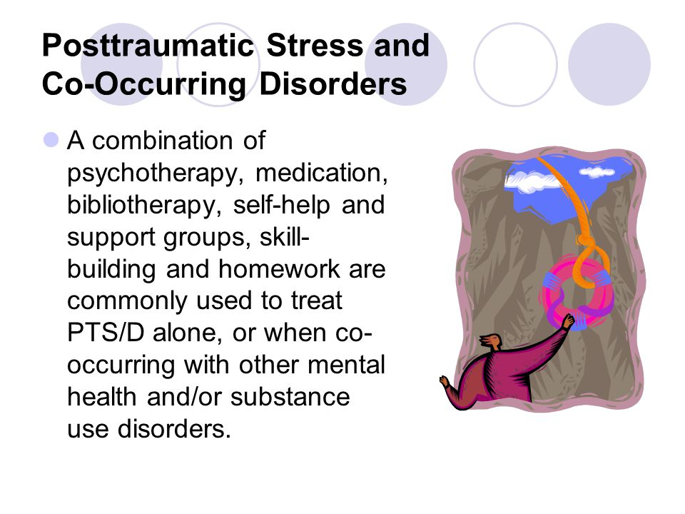 Posttraumatic Stress and Co-Occurring Disorders
