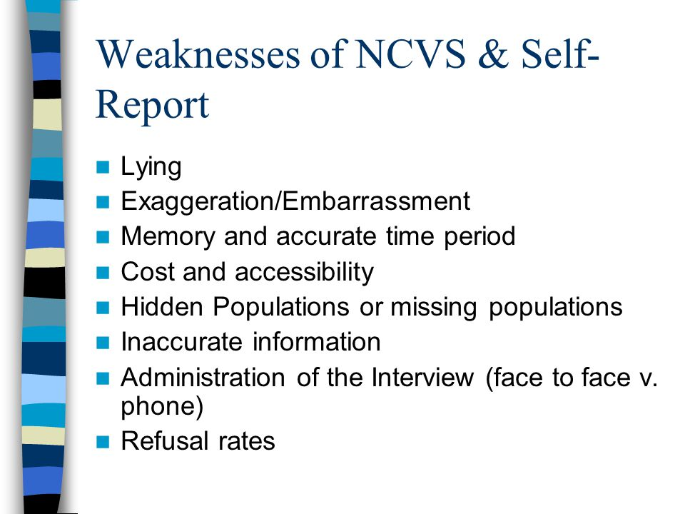 Weaknesses of NCVS & Self-Report
