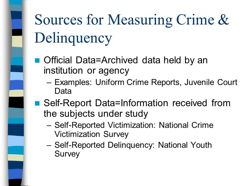 Sources for Measuring Crime & Delinquency
