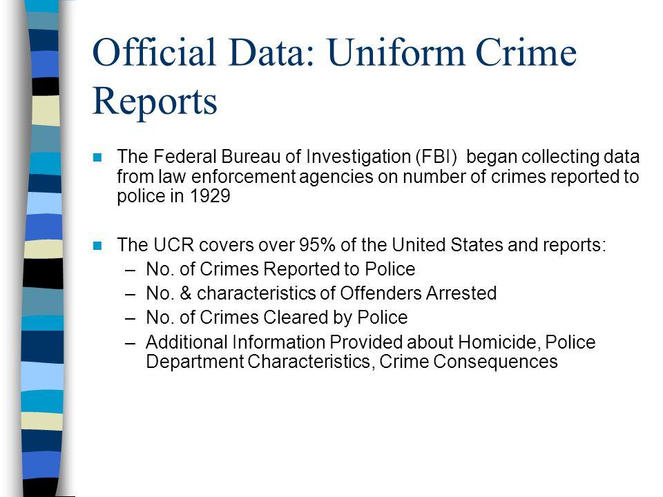 Official Data: Uniform Crime Reports