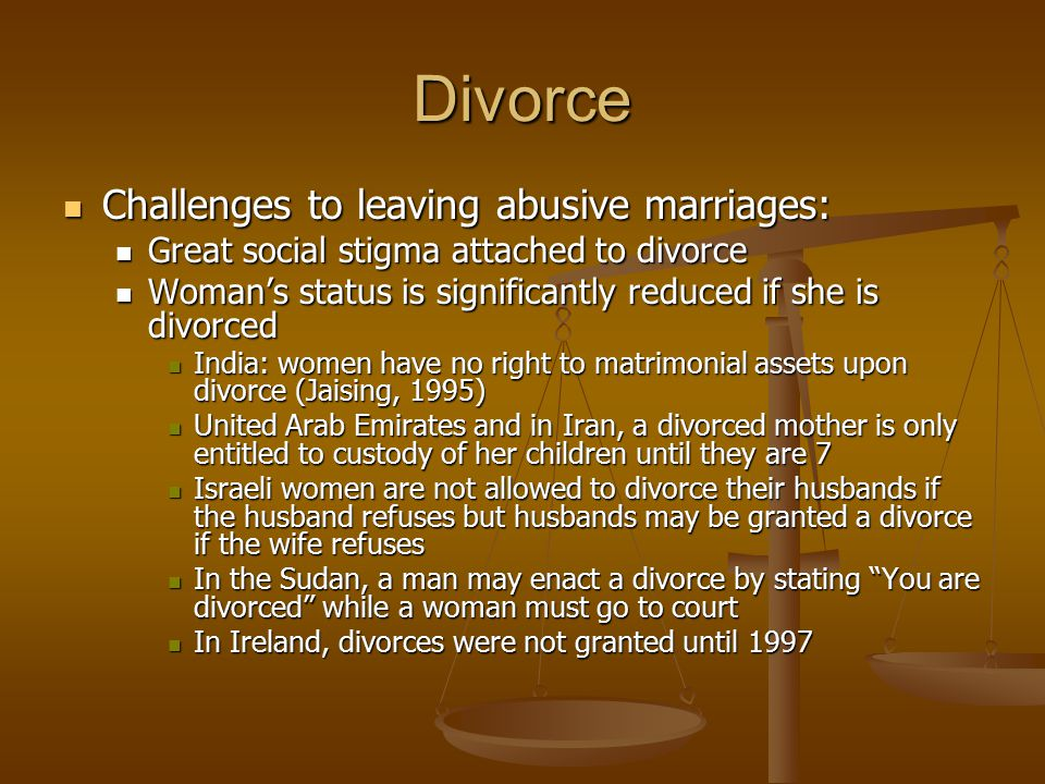 Divorce Challenges to leaving abusive marriages: