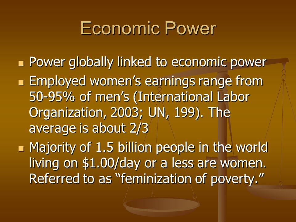 Economic Power Power globally linked to economic power