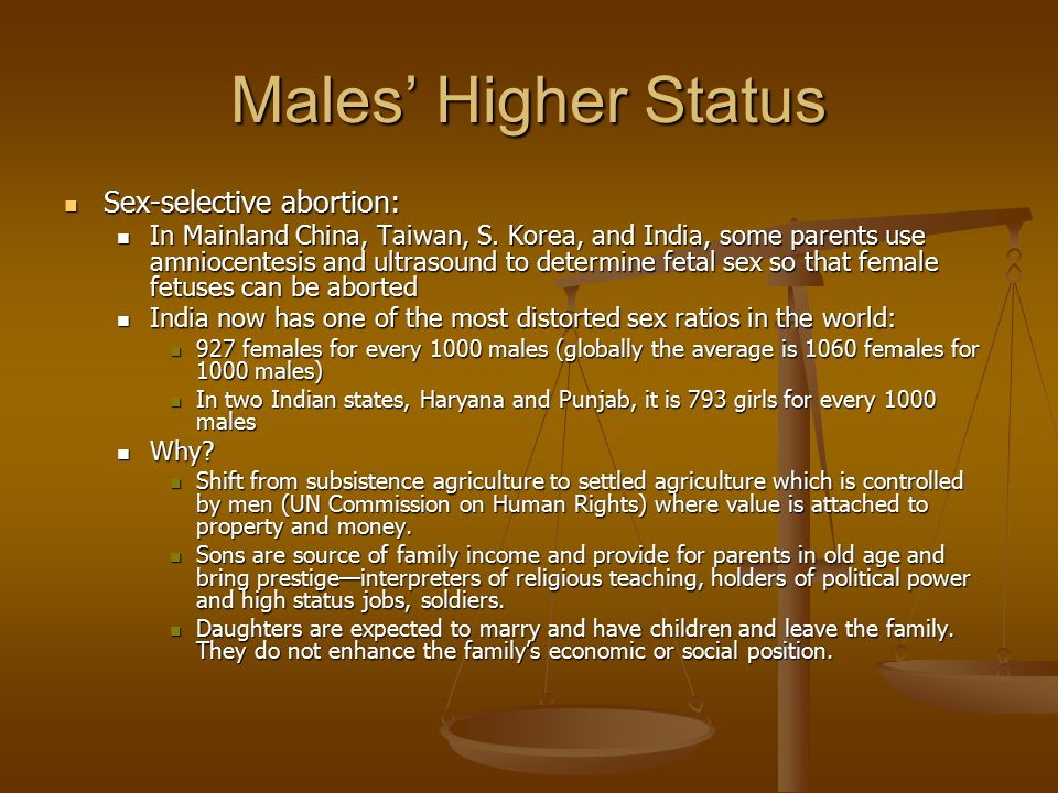 Males' Higher Status Sex-selective abortion: