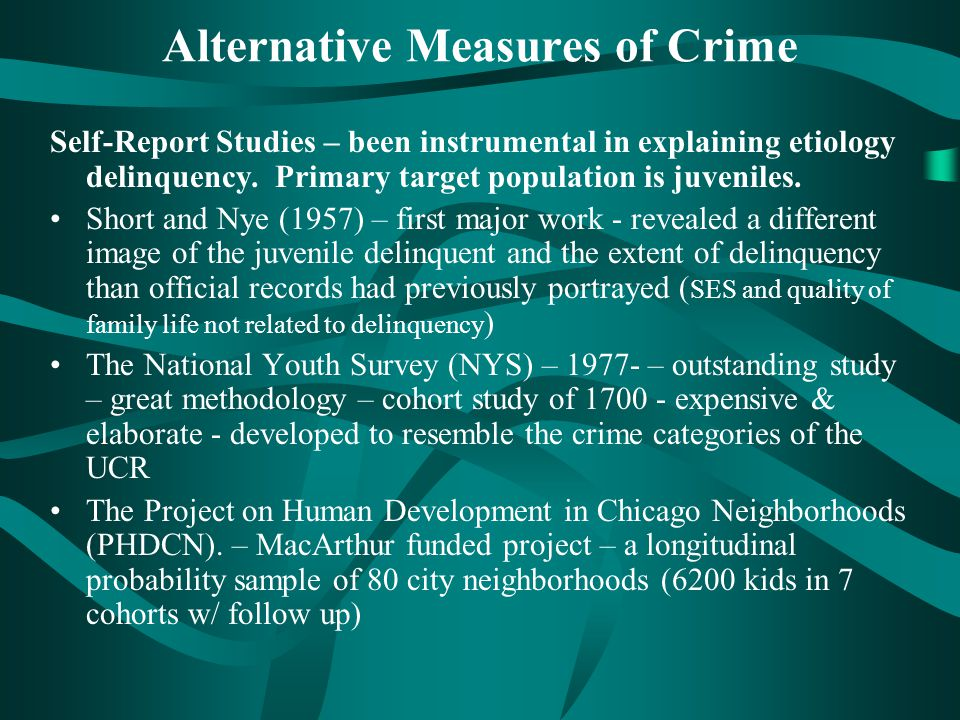 Alternative Measures of Crime