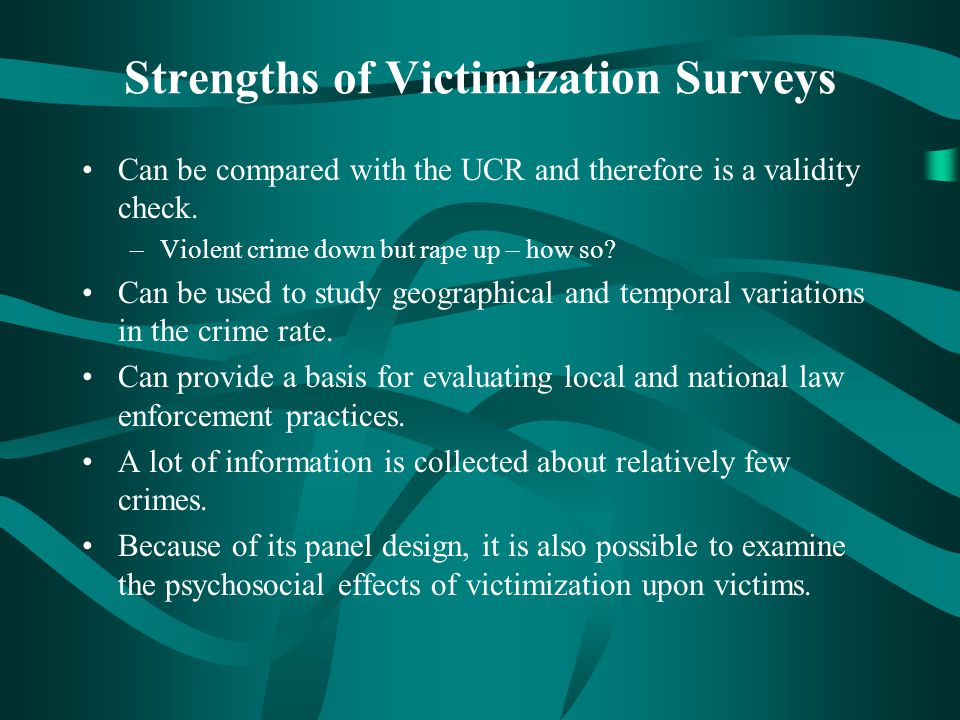 Strengths of Victimization Surveys