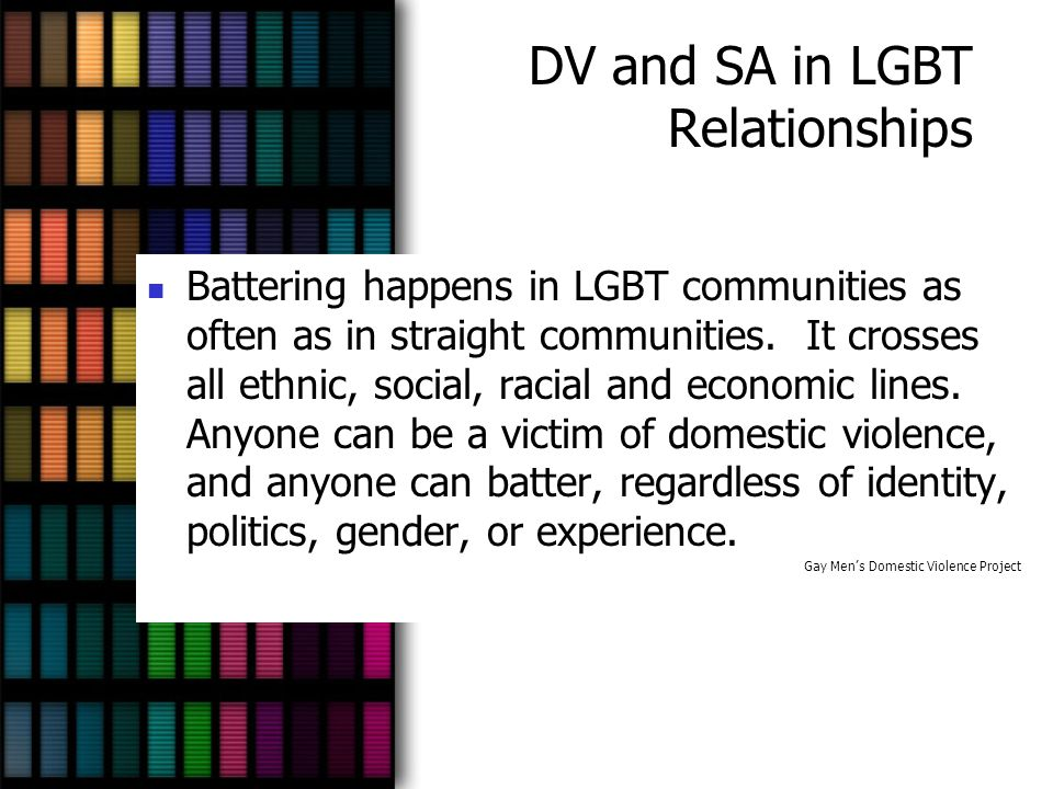 DV and SA in LGBT Relationships