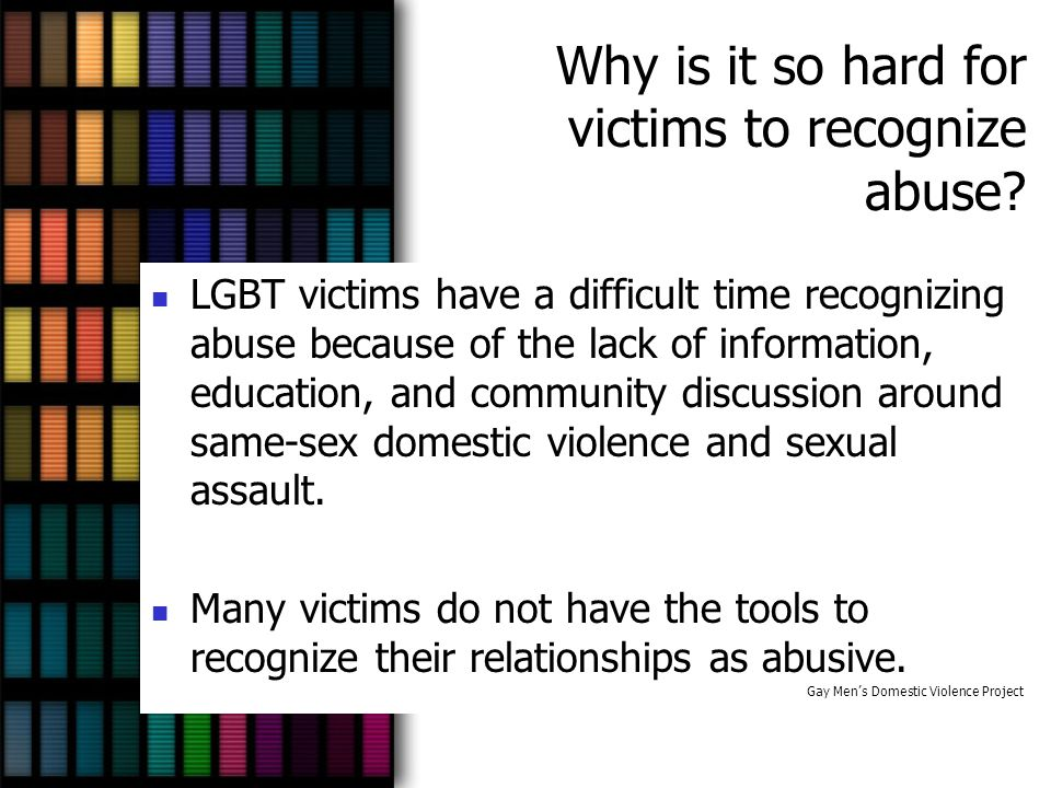 Why is it so hard for victims to recognize abuse