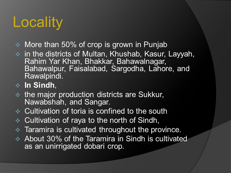 Locality More than 50% of crop is grown in Punjab