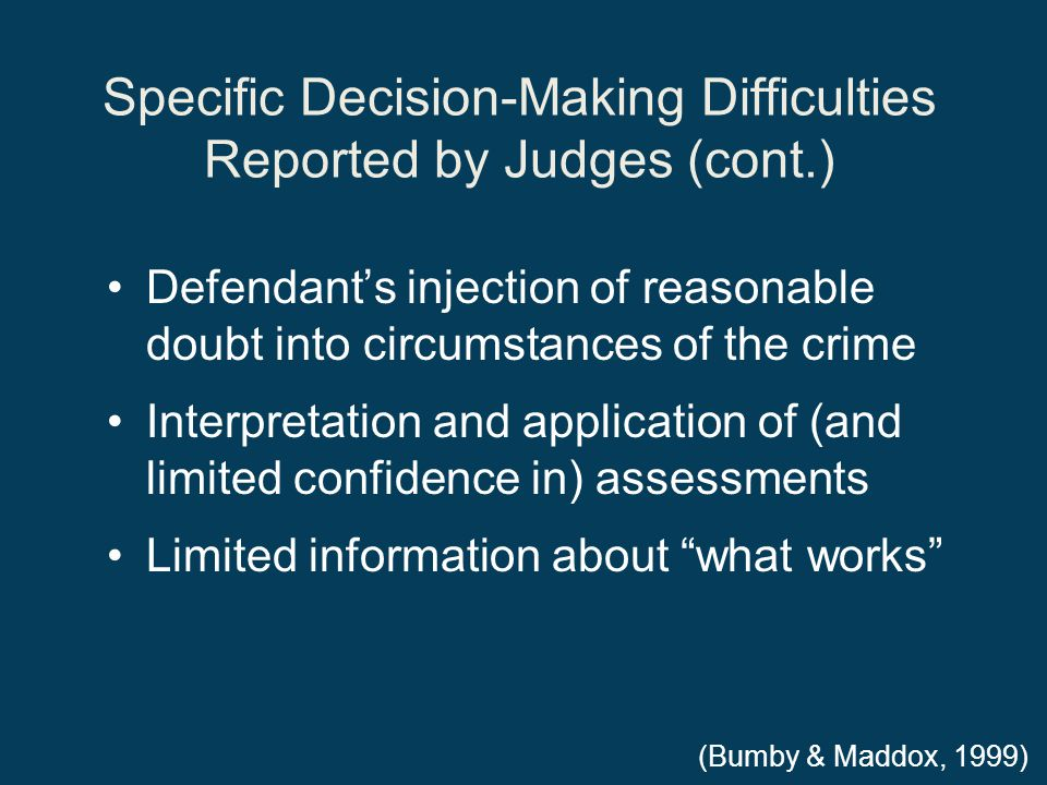 Specific Decision-Making Difficulties Reported by Judges (cont.)