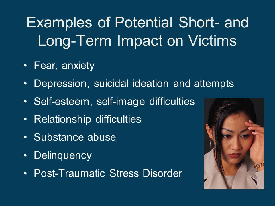 Examples of Potential Short- and Long-Term Impact on Victims