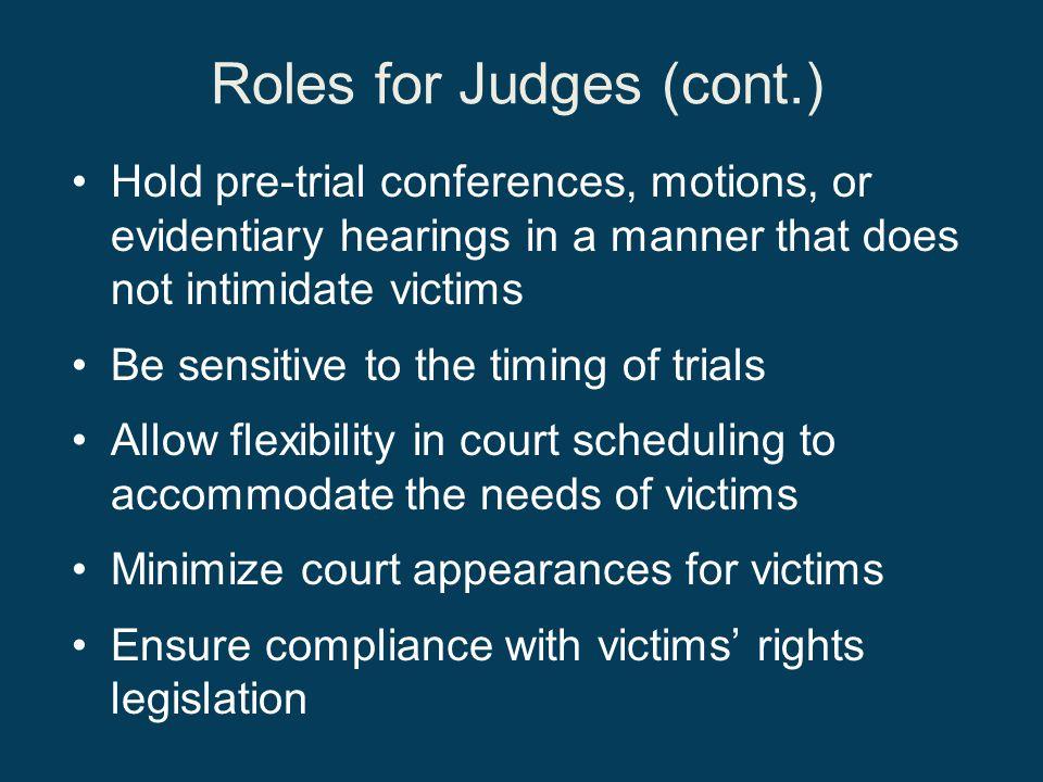 Roles for Judges (cont.)