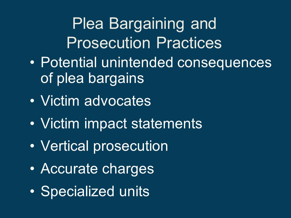 Plea Bargaining and Prosecution Practices